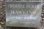 HAWKINS Christine Higham 1922-1999